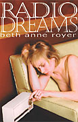 Radio Dreams, by Beth Anne Royer (2004)